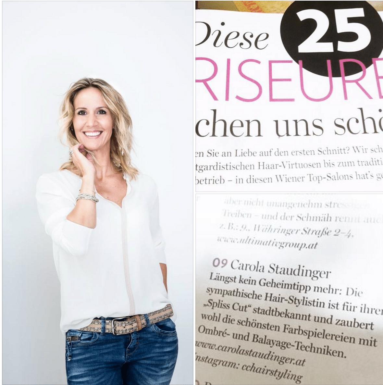 Carola Claudia Staudinger Hair Salon & Spa Wir gratulieren unserer wundervollen Profi Hairstylistin Carola, das LOOK Magazin Wien zählt sie zu den TOP 25 Friseuren in Wien! Ganz nach dem Motto: Liebe auf den ersten Schnitt.